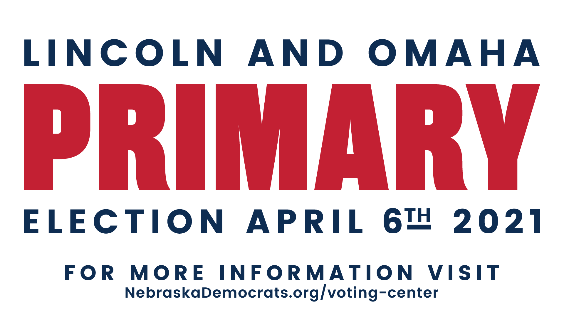 2021 Lincoln and Omaha Primary Election